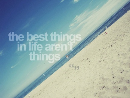 The-best-things-in-life-arent-things