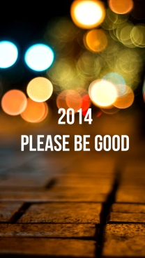 2014 Please Be Good iPhone 5 Wallpaper
